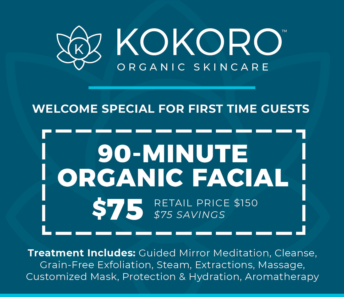 first time special 90-minute organic facial